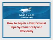 How to Repair a Flex Exhaust Pipe Systematically and Efficiently