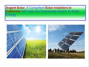 Argent Solar, A Competent Solar Installers In California Will Help You