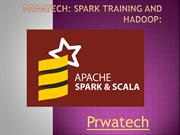 Prwatech Spark Training and Hadoop