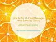 How to Pint Out Text Messages from Samsung Galaxy