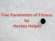 Five Parameters of Fitness by Hockey Helper