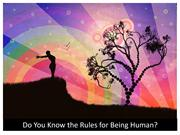 Do You Know the Rules for Being Human - Soulsea.com
