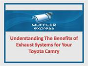 Understanding the Benefits of Exhaust Systems for Your Toyota Camry