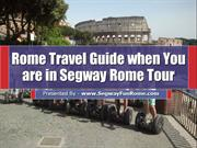 Rome Travel Guide when You are in Segway Rome Tour