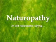 An Old Naturopathic Saying