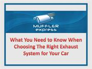 what you need to know when choosing the right exhaust system for your