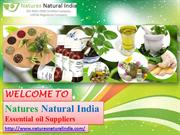 Get Pure and Natural Essential Oils @ Natures Natural India