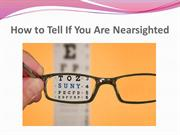 How to Tell If You Are Nearsighted