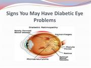 Signs You May Have Diabetic Eye Problems