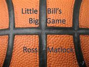 Little Bill''s Big Game