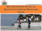 Best Adventure Sports in Bhutan with Bhutan Mahayana Tours