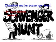 Classified matter scavenger Hunt