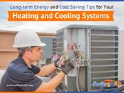 Energy and Cost Saving Tips for Heating and Cooling Systems
