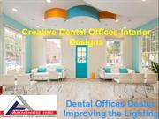 Unique Dental Office Interior Designs in Virginia