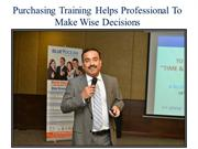Purchasing Training Helps Professional To Make Wise Decisions
