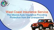 Mexico Auto Insurance Online Providing the Best Insurance Solutions