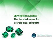 Shiv Rattan Kendra – The trusted name for astrological products
