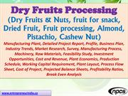 Dry Fruits Processing Dry, Fruits & Nuts, fruit for snack, Dried Fruit