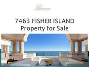 7463 FISHER ISLAND Property for Sale