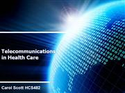 Telecommunications in Health Care