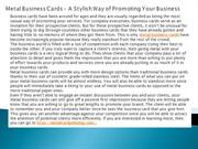Metal Business Cards – A Stylish Way of Promoting Your Business