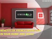 Benefits of French Doors for In Your Home and Office
