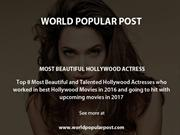 8 Most Beautiful and Talented Hollywood Actress 2016-17