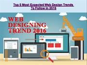 Top 5 Most Expected Web Design Trends To Follow in 2016
