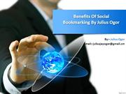 Benefits of social bookmarking by julius ogor