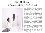 Sim Hoffman - A Devoted Medical Professional