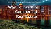Way To Investing in Commercial Real Estate by Remona jabar