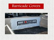 Barricade Covers
