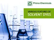 Various features of solvent dyes