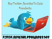 Make Post Most of people favorites with the help of Buy Twitter Favori