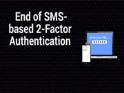 End of SMS-based 2-Factor Authentication | CR Risk Advisory