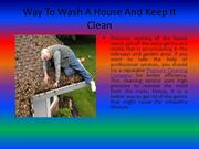 Way To Wash A House And Keep It Clean