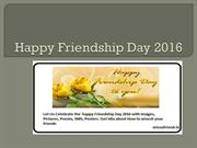 Happy Friendship Day 2016 Wishes by PPT