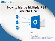 How to Merge Multiple PST Files into One