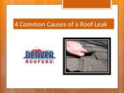 4 Common Causes of a Roof Leak