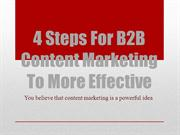 4 Steps For B2B Content Marketing To More Effective