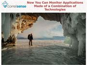 Now You Can Monitor Applications Made of a Combination of Technologies