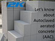 Autoclaved Aerated Concrete Block Machine Manufacturers - 2k Technolog