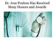 Dr. Jose Poulose Has Received Many Honors and Awards