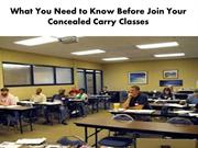 What You Need to Know Before Join Your Concealed Carry Classes