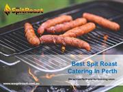 Best Spit Roast Catering In Perth