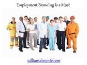 William Almonte Mahwah - Employment Branding Is a Must