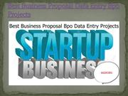 Best Business Proposal Data Entry Bpo Projects