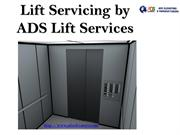 Lift Servicing by ADS Lift Services
