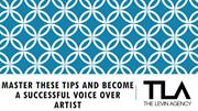 Master These Tips and Become a Successful Voice Over Artist