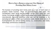 How to Start a Business using your Own Money of Providing Hard Money L